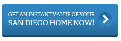 get an instant value of your San Diego home now