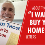 "about those ""I want to buy your home"" letter gary kent realtor san diego"